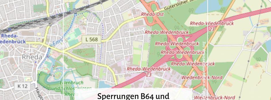 B64/A2: Sperrungen auf der B64 und Teilsperrungen im Kreuz mit der A2 in Rheda-Wiedenbrück