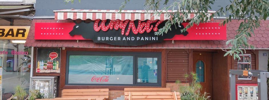 """""""Why not? Burger and Panini"""" ist wieder geschlossen"""