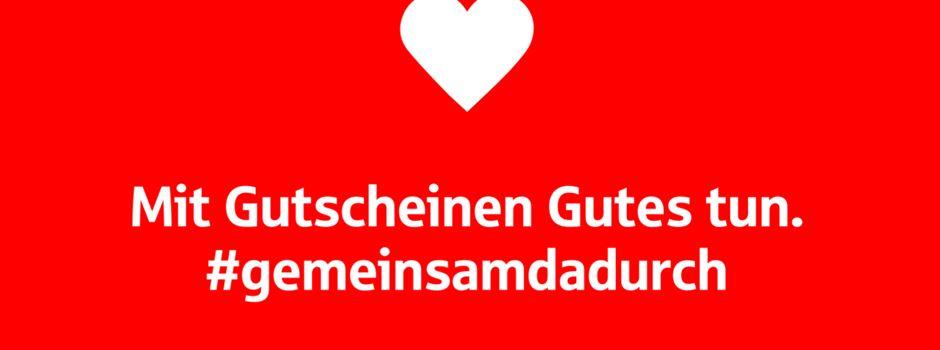 Anzeige: Gemeinsam helfen hilft: Die Sparkassen-Gutscheinplattform