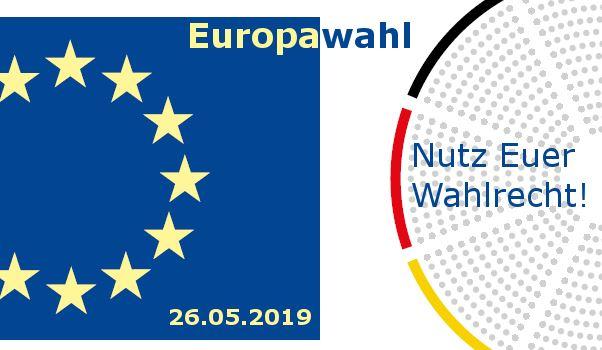 Europawahl 2019 - Nutzt Euer Wahlrecht