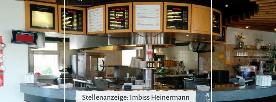 Stellenanzeige: Imbiss Heinermann sucht Verstärkung im Serviceteam