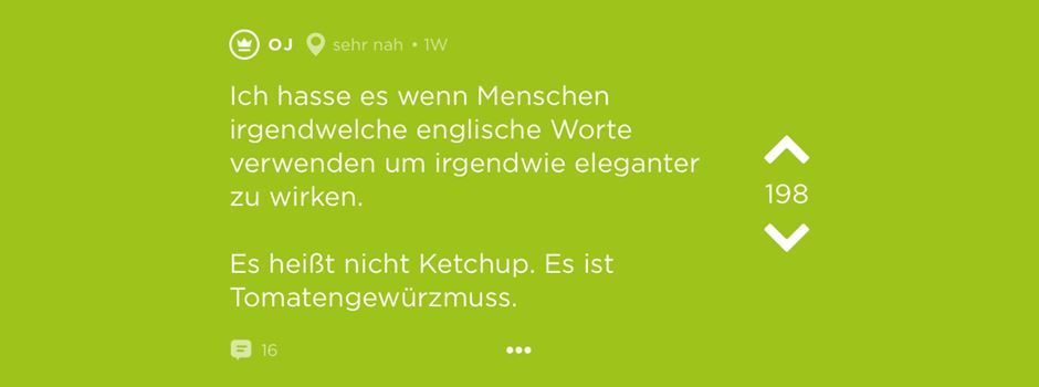 Ketchup oder Tomatengewürzmus? Unsere Jodelhighlights der Woche